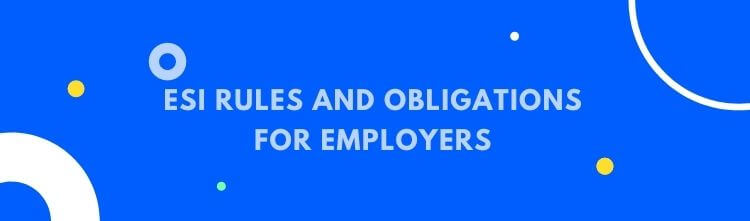 ESI rules and obligations for employers