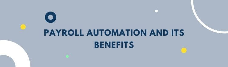 Payroll Automation and its benefits