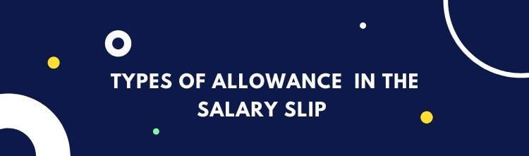Types of Allowance -Taxable, Non-Taxable & Partially Taxable