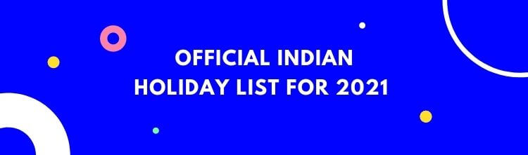 Official Indian holiday list for 2021